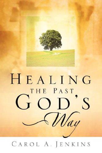 Books : Healing the Past God's Way