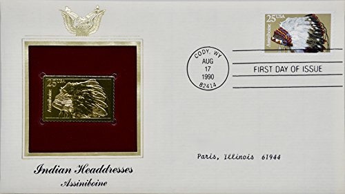 1990 - August 17 - P.C.S. - Indian Headdresses : Assiniboine 25 Cent Stamp & 22kt Gold Replica - First Day of Issue - Collectible