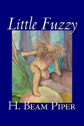 Read Online Little Fuzzy by H. Beam Piper, Science Fiction, Adventure ebook