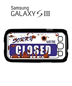 Sorry We're Closed Vintage Mobile Cell Phone Case Samsung Galaxy S3 White
