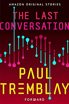 The Last Conversation by Paul Tremblay science fiction and fantasy book and audiobook reviews