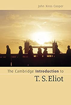 """an introduction to the life of t s eliot As robert crawford notes in the introductory pages of """"young eliot"""" — which  tracks in enthralling, exhaustive detail the poet's life up to the book."""