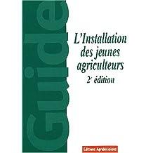 L'INSTALLATION DES JEUNES AGRICULTEURS