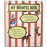 img - for My Brimful Book: Favorite Poems of Childhood, Mother Goose Rhymes, Animal Stories book / textbook / text book