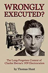 Wrongly Executed? - The Long-forgotten Context of Charles Sberna's 1939 Electrocution