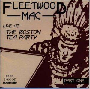 Resultado de imagen para Fleetwood Mac - The Boston Box, Live At Boston Tea Party, 1970