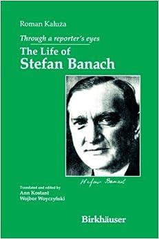 Through a Reporter's Eyes: The Life of Stefan Banach