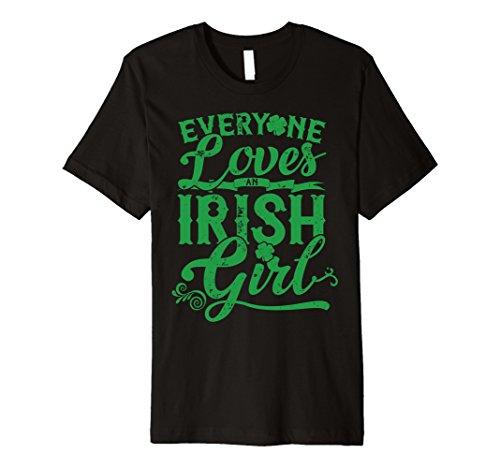 (Everyone Loves Irish Girl T Shirt St Patricks Day Shamrocks)