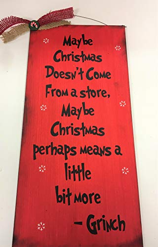 Maybe Christmas Doesn't Come from a Store Meaning of Xmas Grinch Quote -