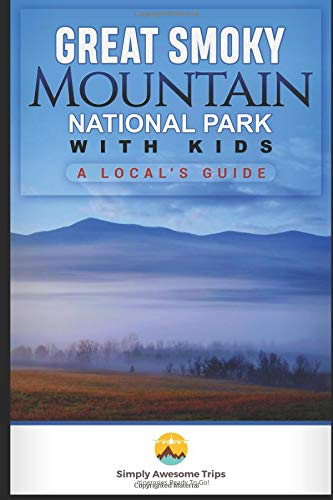 Great Smoky Mountains National Park with Kids: A Local's Guide ebook