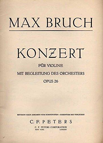 Konzert für Violine G moll / Violin Concerto in G minor Op. 26 [ Piano Part Only] (Edition Peters No. 1494) (Bruch Violin Concerto In G Minor Sheet Music)