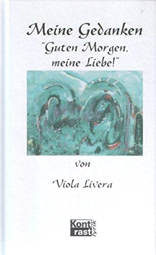 Guten Morgen Meine Liebe 9783935286053 Amazoncom Books