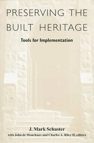 Preserving the Built Heritage: Tools for Implementation