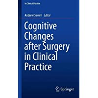 Cognitive Changes after Surgery in Clinical Practice