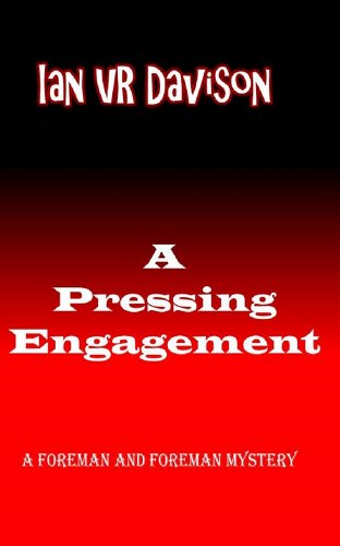 A Pressing Engagement (A Foreman and Foreman mystery Book 2)