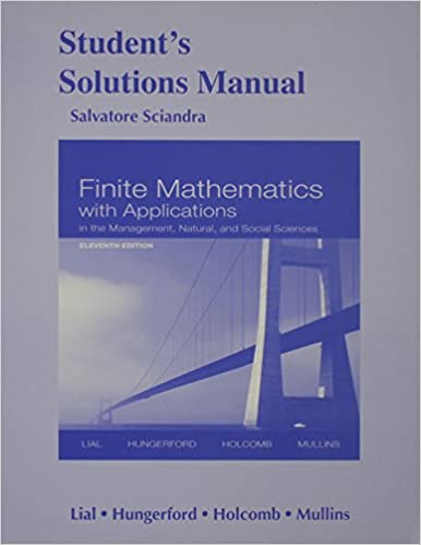 Student solutions manual for finite mathematics with applications in student solutions manual for finite mathematics with applications in the management natural and social sciences margaret l lial thomas w hungerford fandeluxe Image collections