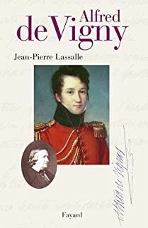 Alfred de Vigny, Lassalle, Jean-Pierre