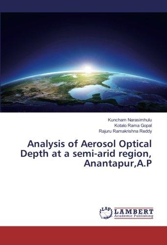 Analysis of Aerosol Optical Depth at a semi-arid region, Anantapur,A.P pdf epub