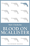 Blood on Mcallister (Bloomsbury Reader)
