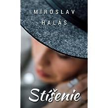 Stíšenie (Slovak Edition)