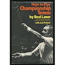 How To Play Championship Tennis