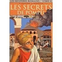 Les Mystères romains, tome 2 : Les Secrets de Pompéi par Lawrence