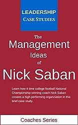 Amazon com  The Management Ideas of Nick Saban  A Leadership Case     SP ZOZ   ukowo
