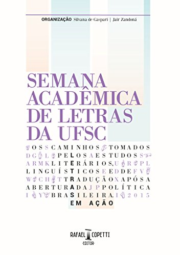 Letras em ação: semana acadêmica de letras da UFSC