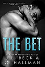 The Bet: A Bully Romance (North Woods University Book 1)