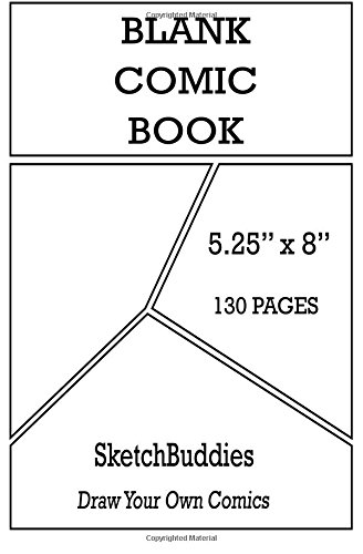 Blank Comic Book5.25 x 8  130 Pages: Comic Paper Blank Layout Pages to Draw Comics : Blank Comic Books for Kids & Adults P26 (SketchBuddies Draw Your Own Comics) pdf