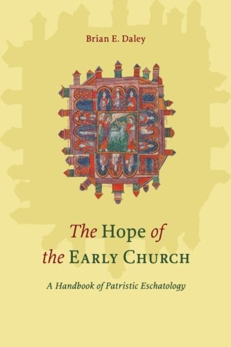 Download The Hope of the Early Church: A Handbook of Patristic Eschatology pdf epub