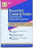 Balancing Career and Family 9781558520530