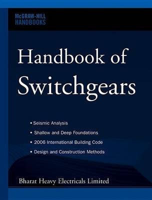 [(Handbook of Switchgears)] [Other primary creator Bharat Heavy Electricals Limited] published on (September, 2006)