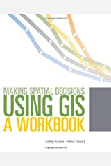 Making Spatial Decisions Using GIS Paperback