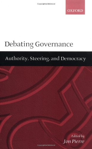 Debating Governance: Authority, Steering, and Democracy by Jon Pierre