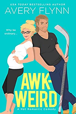 Awk-weird (Ice Knights Book 2)