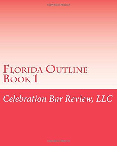 Florida Outline Book 1