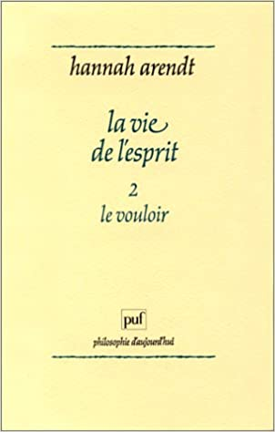 En ligne téléchargement gratuit La Vie de l'esprit, tome 2 : Le vouloir pdf, epub ebook