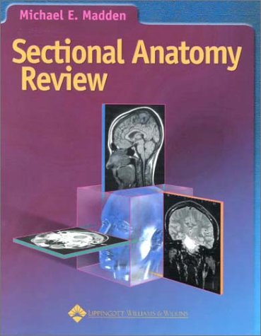 Sectional Anatomy Review