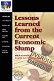 Lessons Learned from the Current Economic Slump, Dick Gorelick, 0883623897