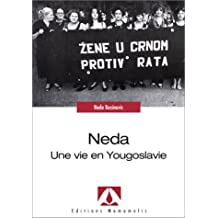 Neda, Une vie en Yougoslavie