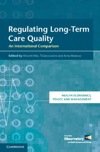 Regulating Long-Term Care Quality: An International Comparison (Health Economics, Policy and Management)