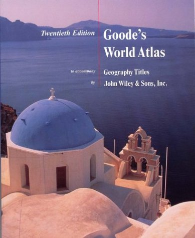 Goode's World Atlas to Accompany Geography Titles, 20th edition