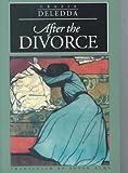 After the Divorce, Grazia Deledda, 0810112493