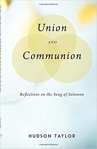 Union And Communion Reflections On The Song Of Solomon Hudson