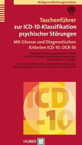 Taschenführer zur ICD-10-Klassifikation psychischer Störungen: Mit Glossar und Diagnostischen Kriterien ICD-10 : DCR-10