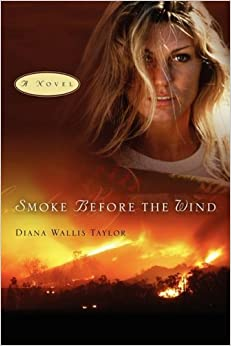 Smoke Before the Wind by Diana Wallis Taylor (2009-04-13)