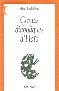 Contes diaboliques d'Haïti par Mimi Barthélemy