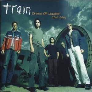 train drops of jupiter its love this is not your