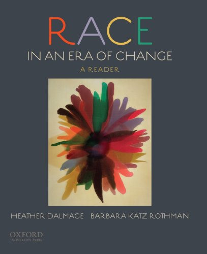Race in an Era of Change: A Reader